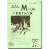 Cover of Merthyr Town fanzine Dial M for Merthyr