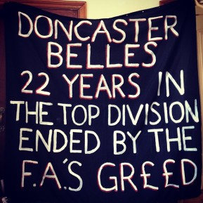 Doncaster Belles Banner Confiscated by the FA