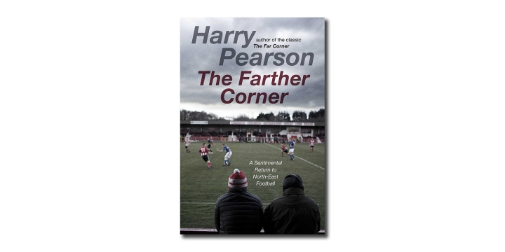 Front cover of Harry Pearson's book, The Farther Corner